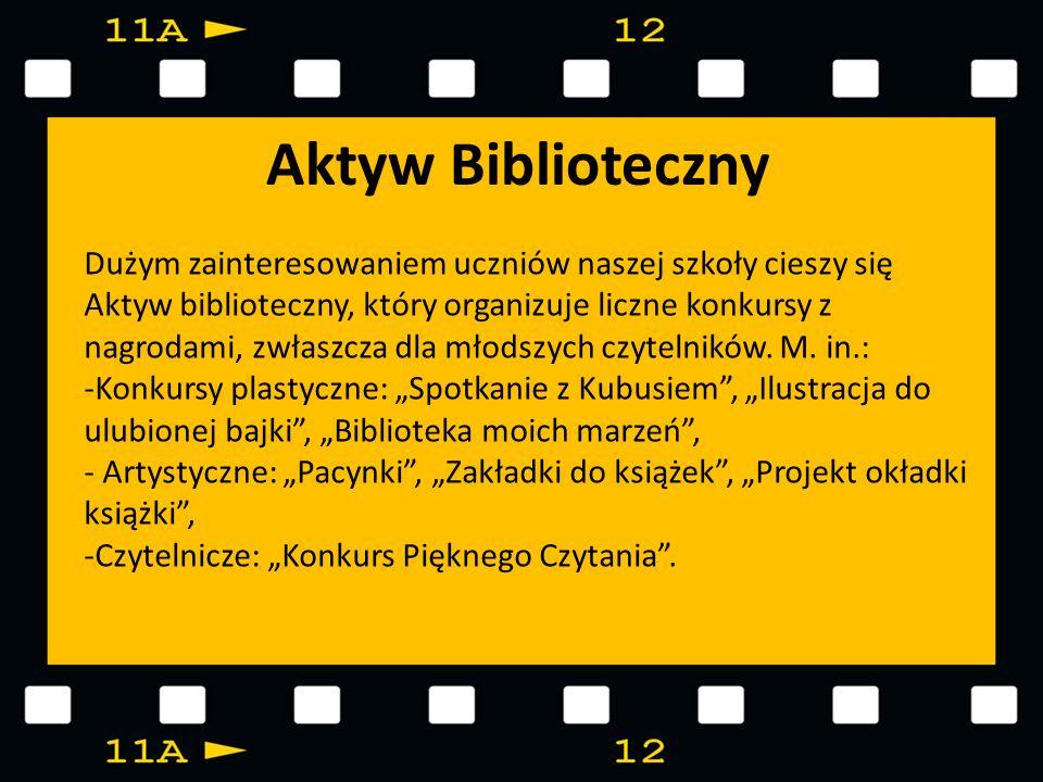 Aktyw Biblioteczny Dużym zainteresowaniem uczniów naszej szkoły cieszy się Aktyw biblioteczny, który organizuje liczne konkursy z nagrodami, zwłaszcza