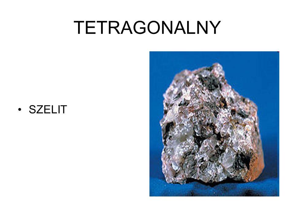 TETRAGONALNY SZELIT