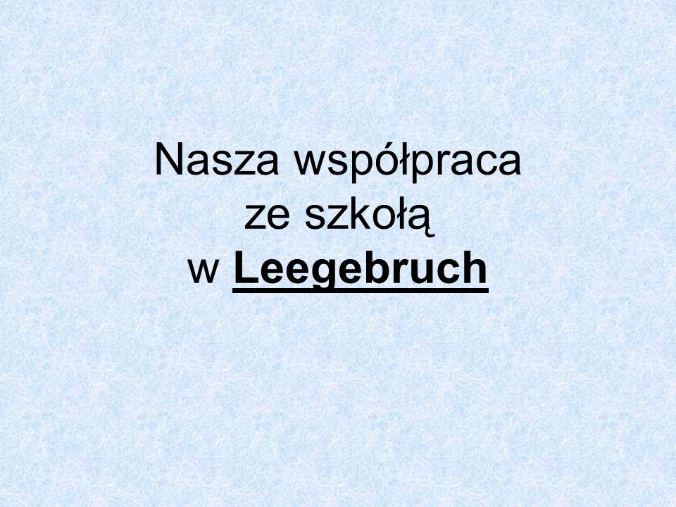 Nasza współpraca ze szkołą w Leegebruch