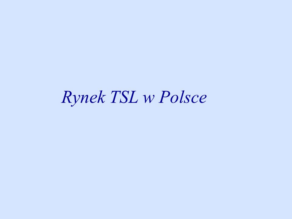 Rynek TSL w Polsce