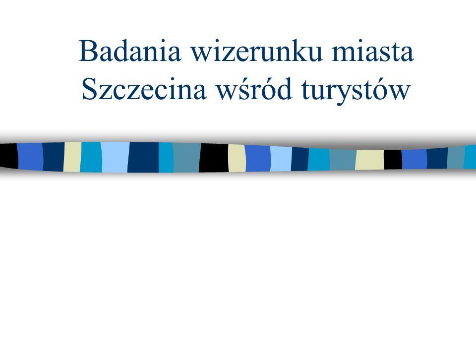 Badania wizerunku miasta Szczecina wśród turystów