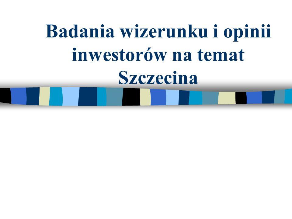 Badania wizerunku i opinii inwestorów na temat Szczecina