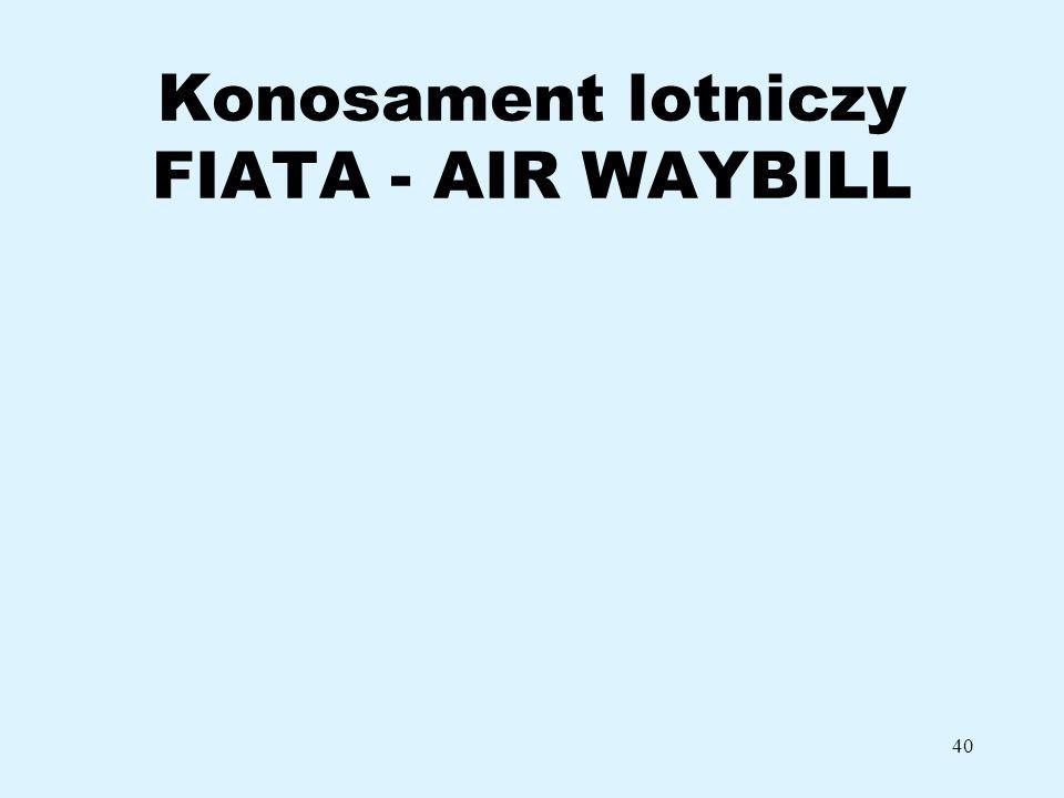 40 Konosament lotniczy FIATA - AIR WAYBILL