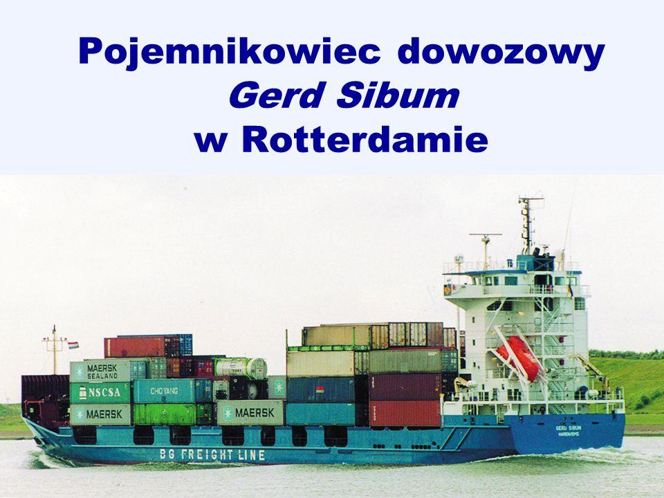Pojemnikowiec dowozowy Gerd Sibum w Rotterdamie