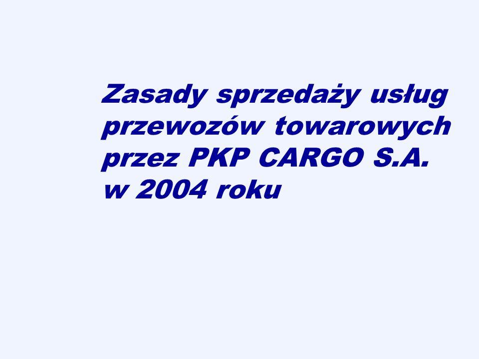 Zasady sprzedaży usług przewozów towarowych przez PKP CARGO S.A. w 2004 roku