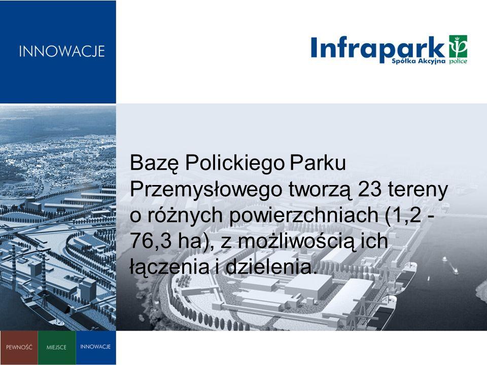 Bazę Polickiego Parku Przemysłowego tworzą 23 tereny o różnych powierzchniach (1,2 - 76,3 ha), z możliwością ich łączenia i dzielenia.