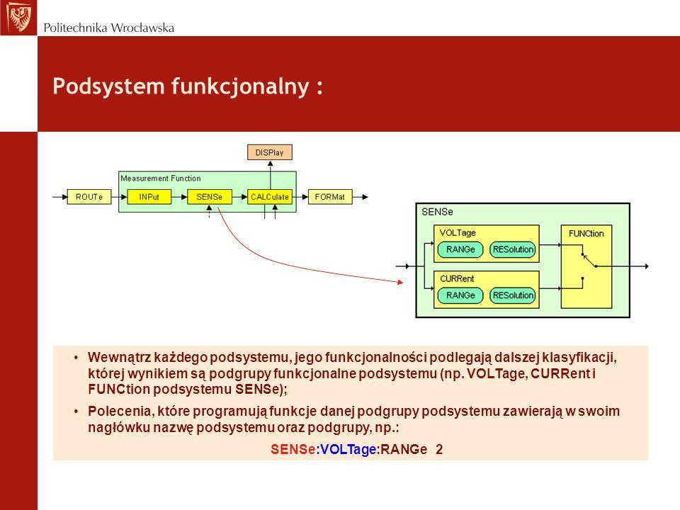 Specyfikacja funkcji pomiarowej ( ): ::= [ [, ]] [ ON [, ]] - konfiguruje przetwornik do określonego rodzaju funkcji pomiarowej.