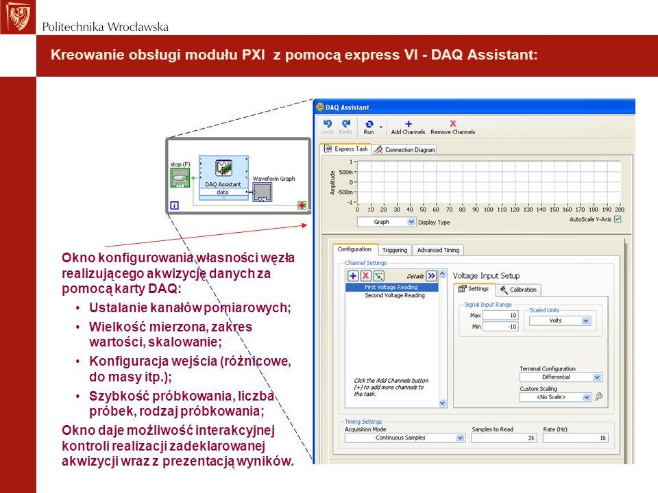 Kreowanie obsługi modułu PXI z pomocą express VI - DAQ Assistant: Okno konfigurowania własności węzła realizującego akwizycję danych za pomocą karty D