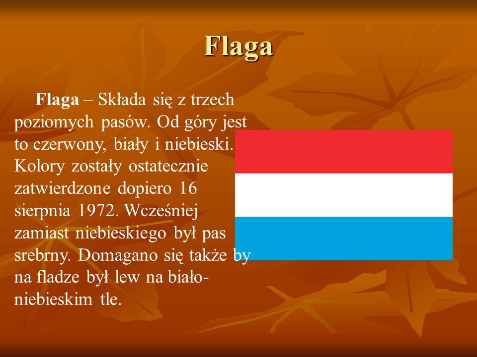 Flaga Flaga – Składa się z trzech poziomych pasów. Od góry jest to czerwony, biały i niebieski. Kolory zostały ostatecznie zatwierdzone dopiero 16 sie