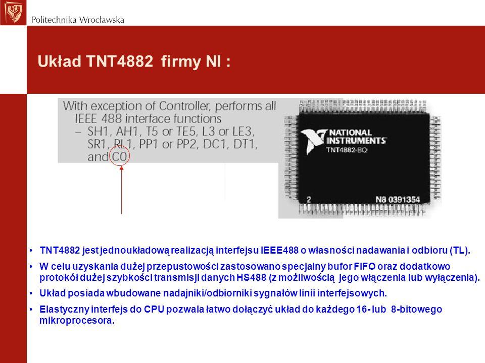 Układ TNT4882 firmy NI : TNT4882 jest jednoukładową realizacją interfejsu IEEE488 o własności nadawania i odbioru (TL).