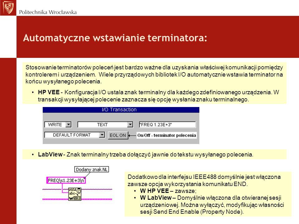 Typy danych poleceń i odpowiedzi : Character data – dane znakowe Decimal numeric data – dziesiątkowe dane numeryczne ( liczby o podstawie 10) Non decimal numeric data – nie dziesiątkowe dane numeryczne ( liczby o podstawie 2, 8, 16) String data – dane stringowe (teksty) Arbitrary block data – dowolne bloki danych (przekazywanie danych binarnych) ASCII response data – odpowiedź w postaci ciągu znaków ASCII ( typ dotyczy tylko odpowiedzi) Expression data – dane wyrażeniowe