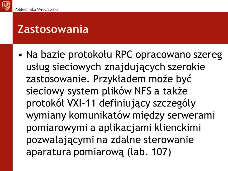 Zastosowania Na bazie protokołu RPC opracowano szereg usług sieciowych znajdujących szerokie zastosowanie. Przykładem może być sieciowy system plików