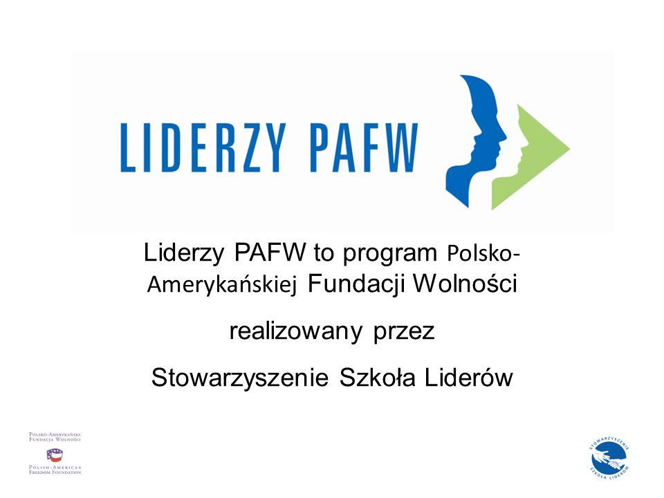 Program w liczbach: Program w kilku słowach: Wspiera i kreuje liderów społeczności lokalnych Wykorzystuje tutoring - nowatorską metodę edukacyjną Liderzy PAFW to program Polsko-Amerykańskiej Fundacji Wolności realizowany przez Stowarzyszenie Szkoła Liderów