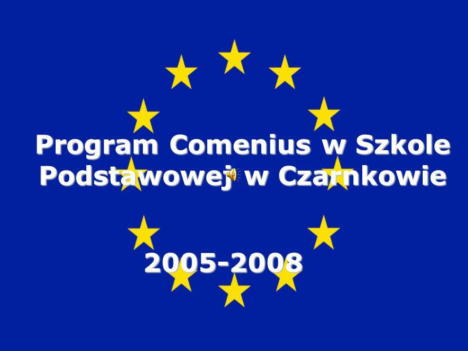 Program Comenius w Szkole Podstawowej w Czarnkowie 2005-2008