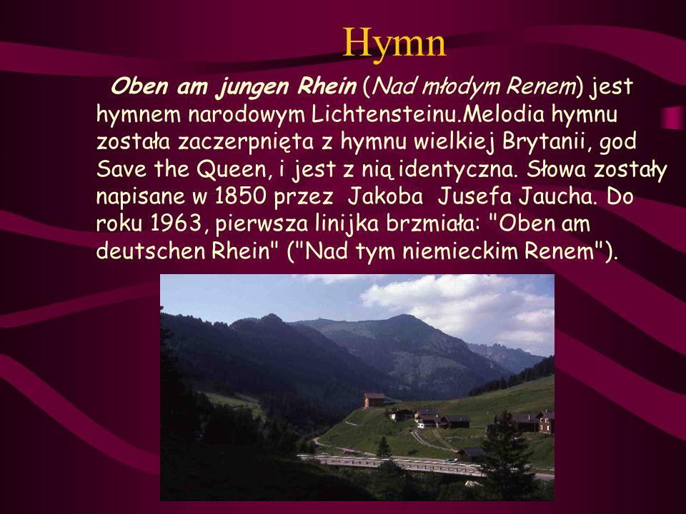 Hymn Oben am jungen Rhein (Nad młodym Renem) jest hymnem narodowym Lichtensteinu.Melodia hymnu została zaczerpnięta z hymnu wielkiej Brytanii, god Sav