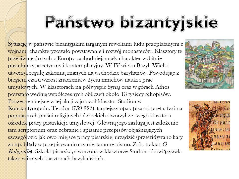 Sytuacj ę w pa ń stwie bizantyjskim targanym rewoltami ludu przeplatanymi z wojnami charakteryzowa ł o powstawanie i rozwój monasterów. Klasztory te p