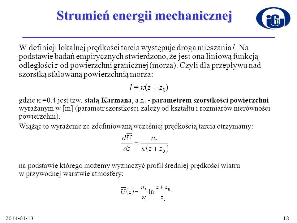 2014-01-1318 Strumień energii mechanicznej W definicji lokalnej prędkości tarcia występuje droga mieszania l. Na podstawie badań empirycznych stwierdz