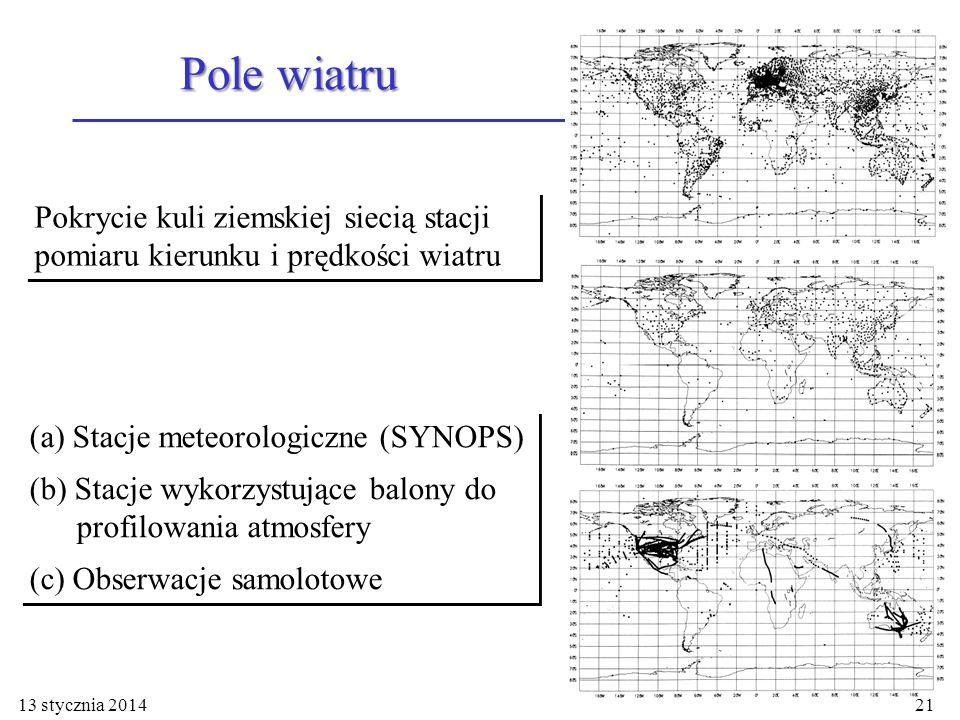 Pokrycie kuli ziemskiej siecią stacji pomiaru kierunku i prędkości wiatru Pole wiatru 13 stycznia 201421