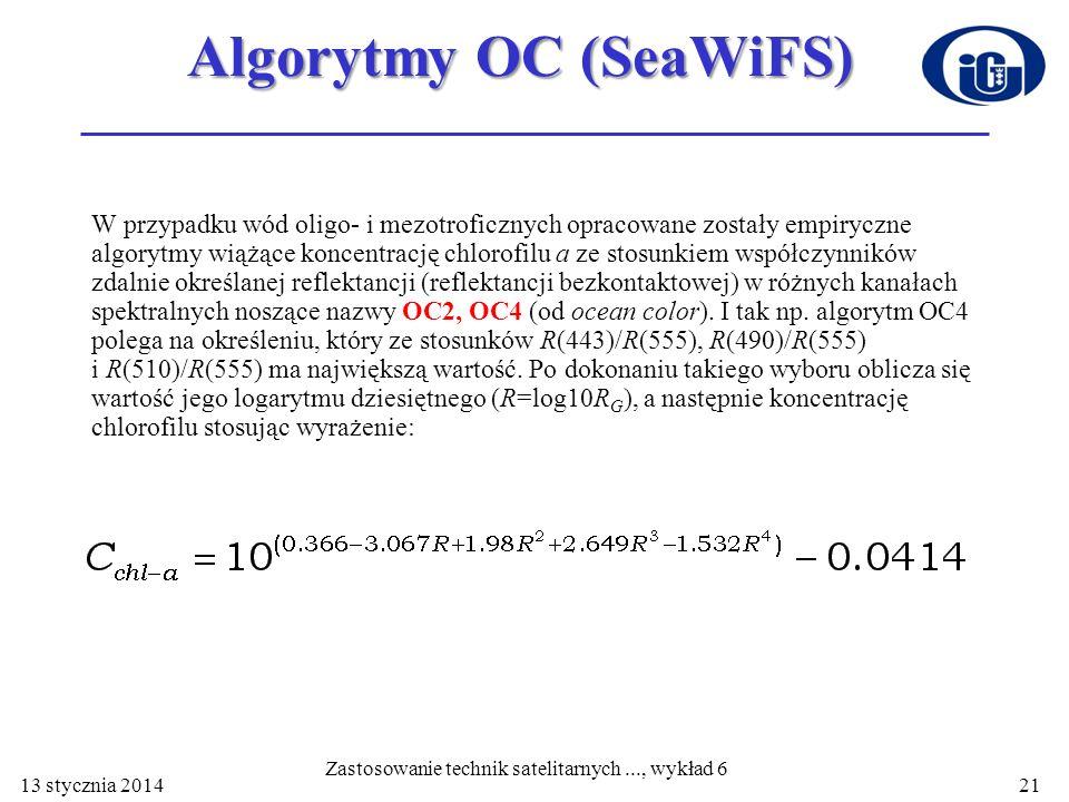 Algorytmy OC (SeaWiFS) OC2, OC4 W przypadku wód oligo- i mezotroficznych opracowane zostały empiryczne algorytmy wiążące koncentrację chlorofilu a ze