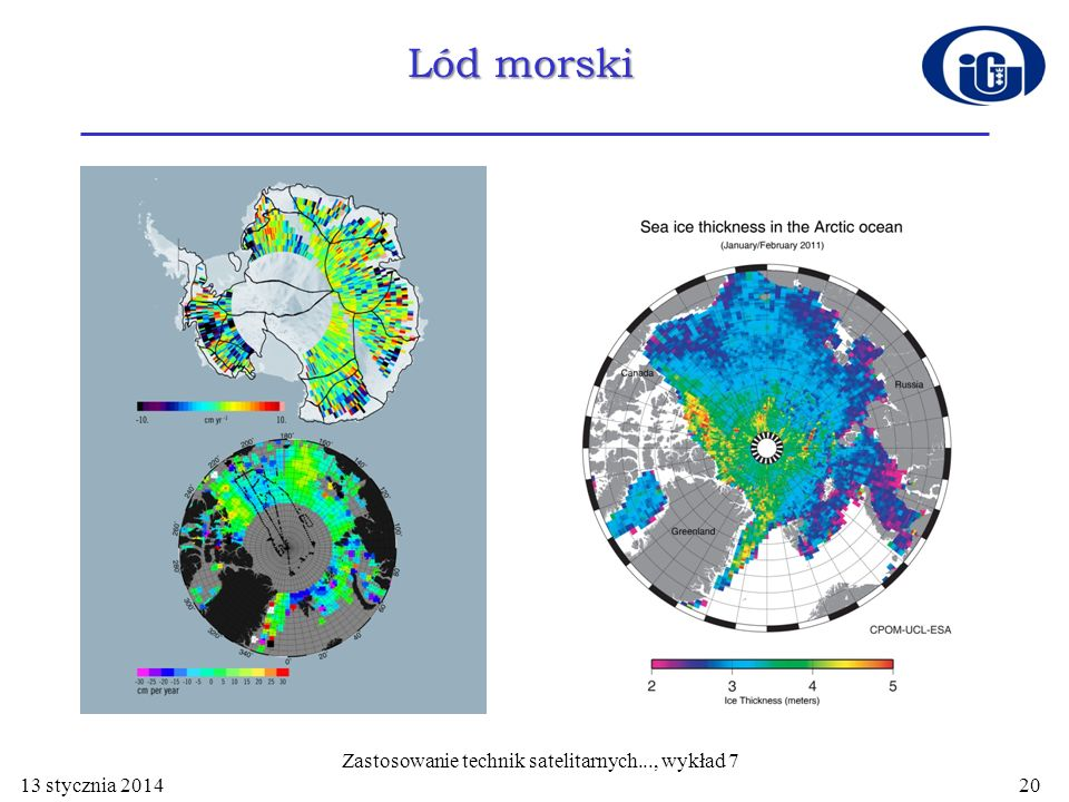 Lód morski 13 stycznia 2014 Zastosowanie technik satelitarnych..., wykład 7 20