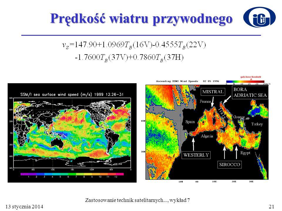 Prędkość wiatru przywodnego 13 stycznia 201421 Zastosowanie technik satelitarnych..., wykład 7