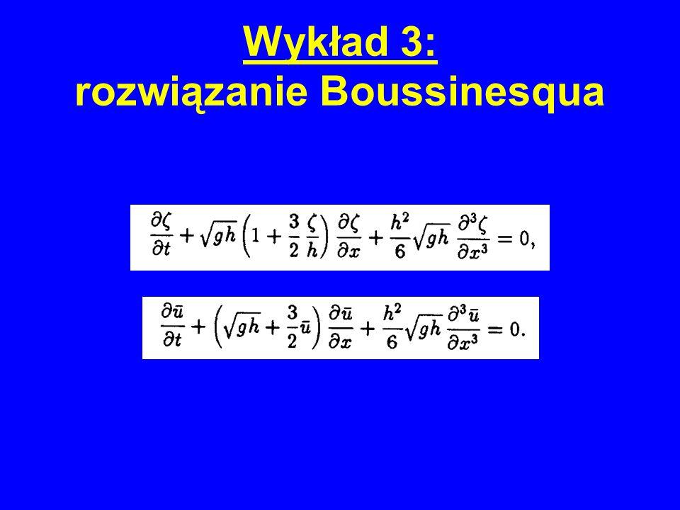 Wykład 3: rozwiązanie Boussinesqua