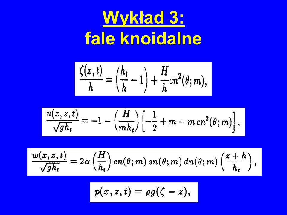 Wykład 3: fale knoidalne