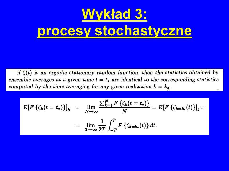 Wykład 3: procesy stochastyczne