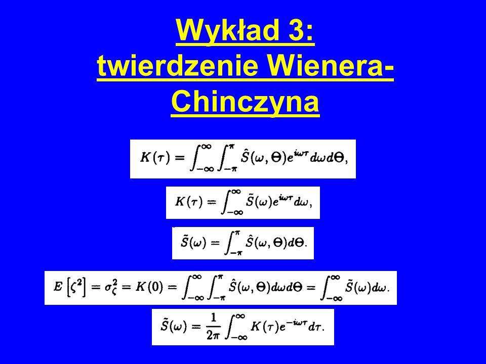 Wykład 3: twierdzenie Wienera- Chinczyna