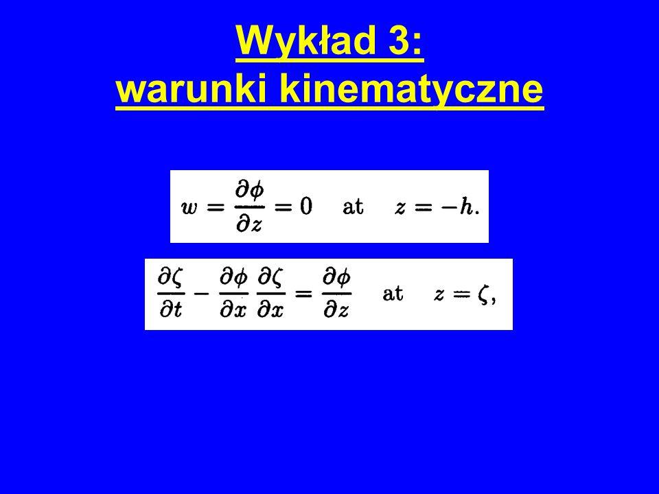 Wykład 3: warunki kinematyczne