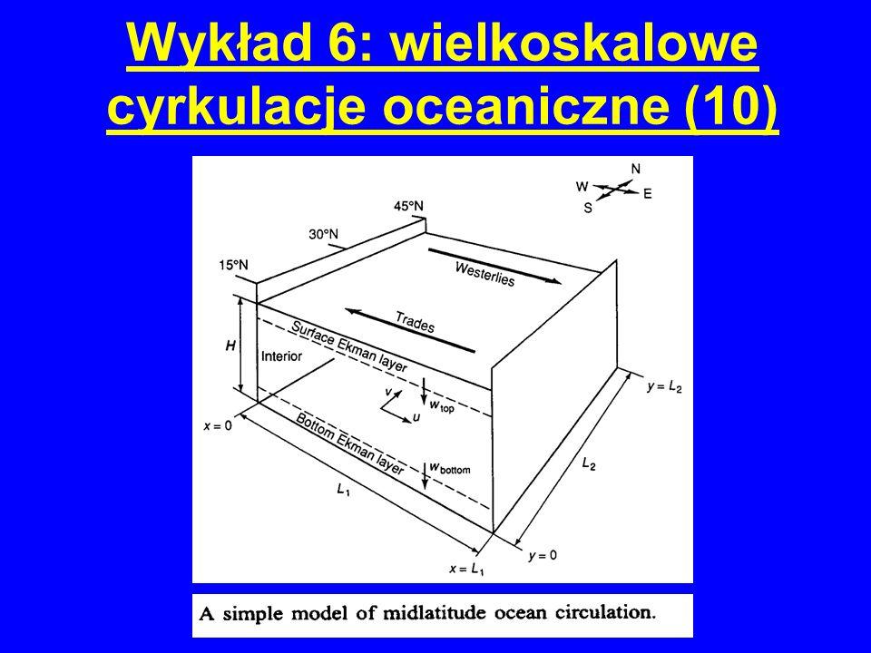 Wykład 6: wielkoskalowe cyrkulacje oceaniczne (10)