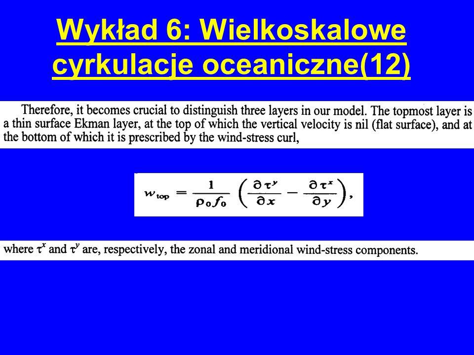 Wykład 6: Wielkoskalowe cyrkulacje oceaniczne(12)