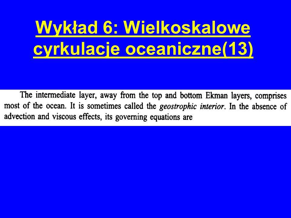 Wykład 6: Wielkoskalowe cyrkulacje oceaniczne(13)