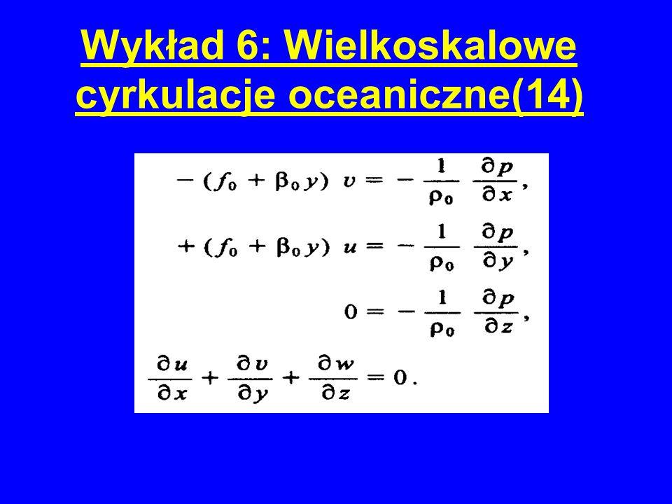 Wykład 6: Wielkoskalowe cyrkulacje oceaniczne(14)