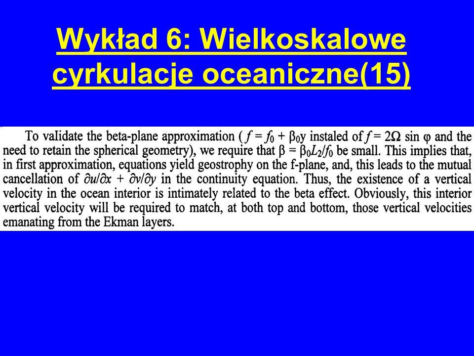 Wykład 6: Wielkoskalowe cyrkulacje oceaniczne(15)