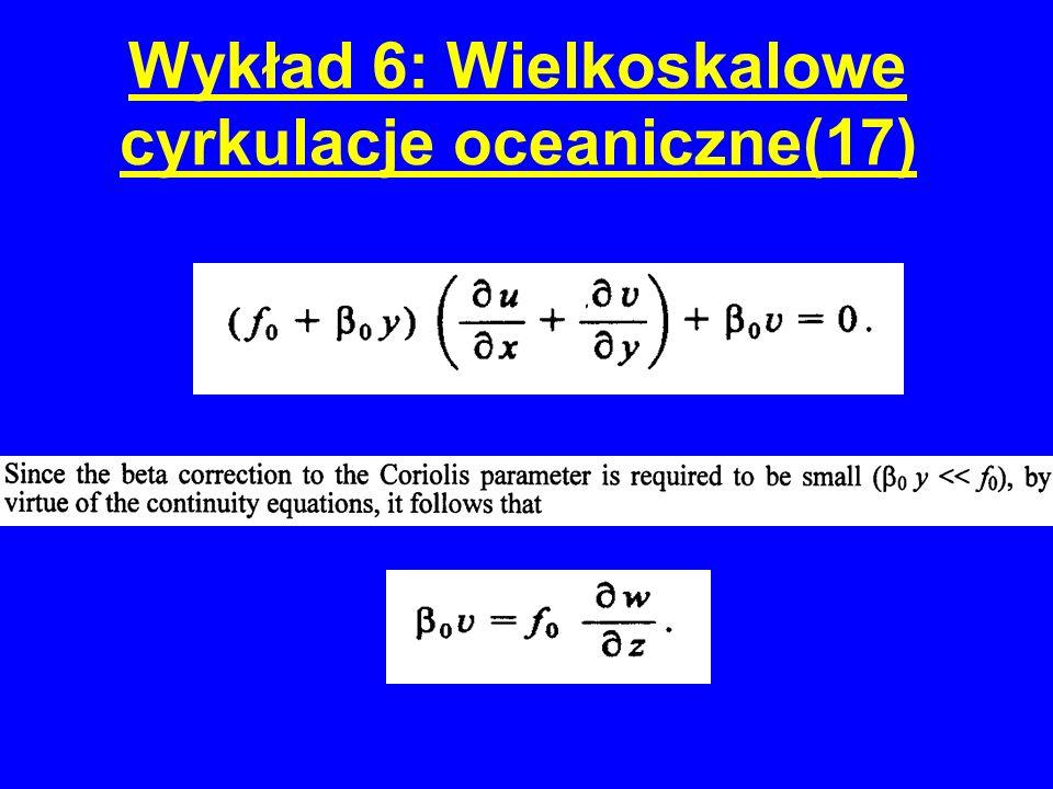 Wykład 6: Wielkoskalowe cyrkulacje oceaniczne(17)