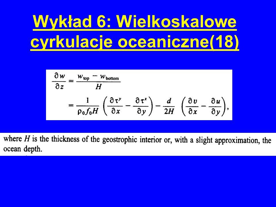 Wykład 6: Wielkoskalowe cyrkulacje oceaniczne(18)
