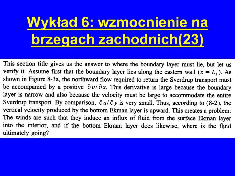 Wykład 6: wzmocnienie na brzegach zachodnich(23)
