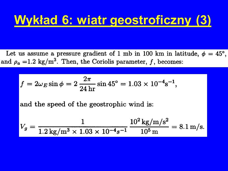 Wykład 6: wiatr geostroficzny (3)