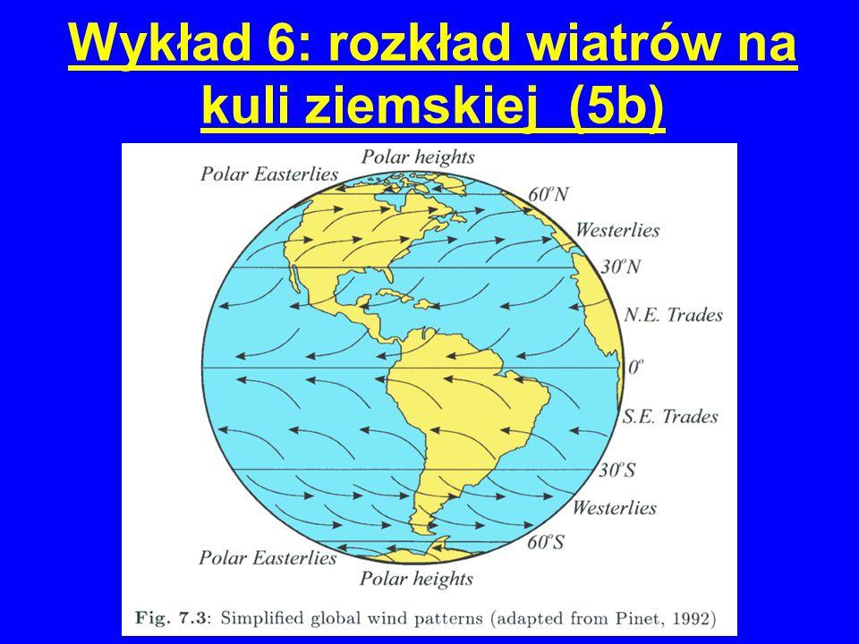 Wykład 6: rozkład wiatrów na kuli ziemskiej (5b)