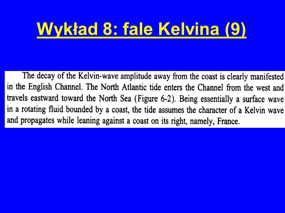 Wykład 8: fale Kelvina (9)