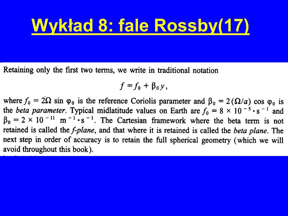 Wykład 8: fale Rossby(17)