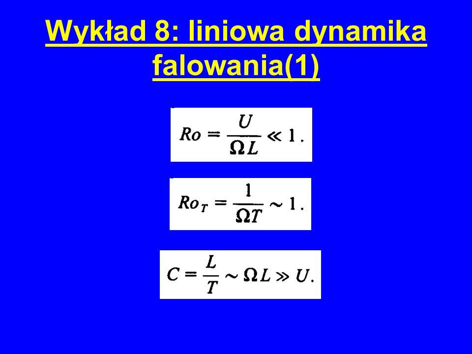 Wykład 8: liniowa dynamika falowania(1)
