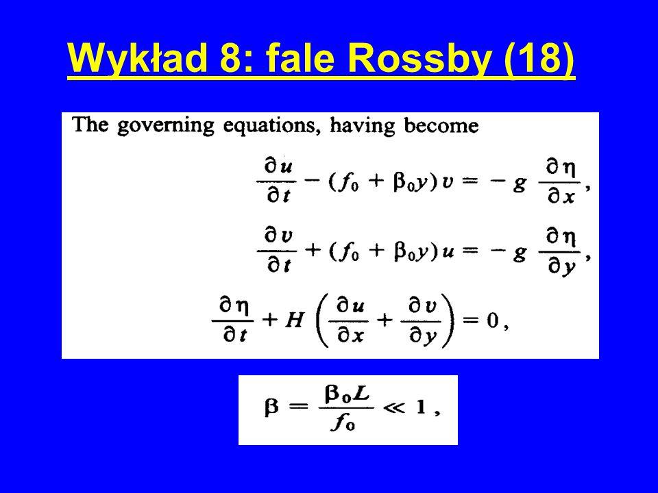 Wykład 8: fale Rossby (18)