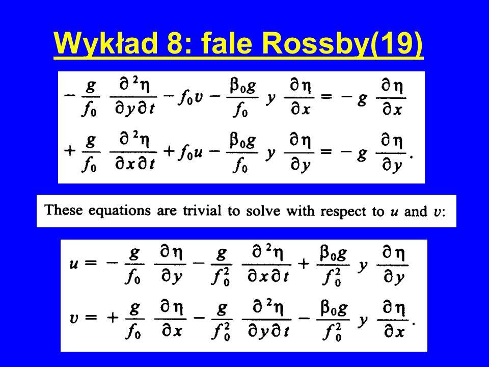 Wykład 8: fale Rossby(19)