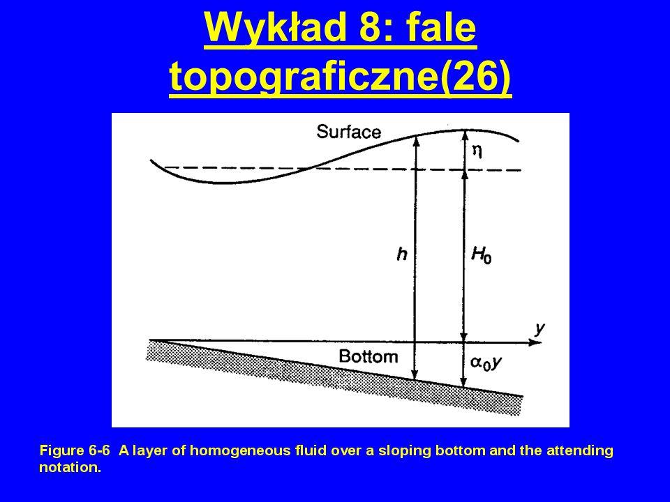 Wykład 8: fale topograficzne(26)