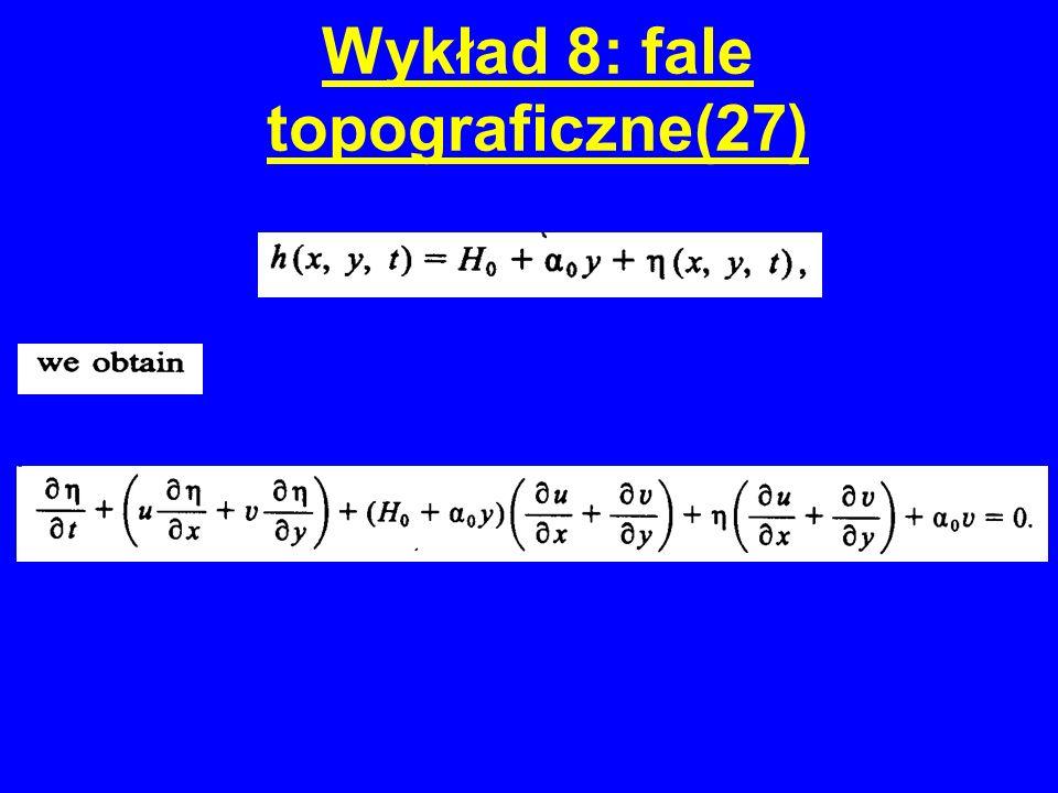 Wykład 8: fale topograficzne(27)