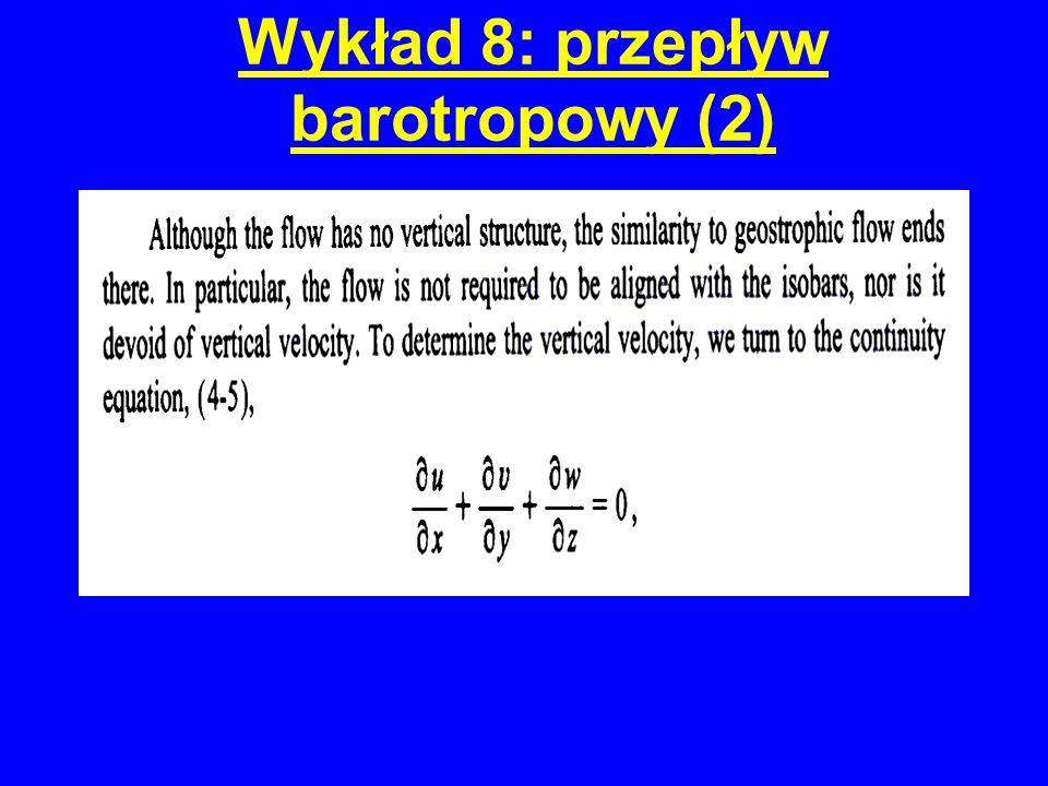 Wykład 8: przepływ barotropowy (3)