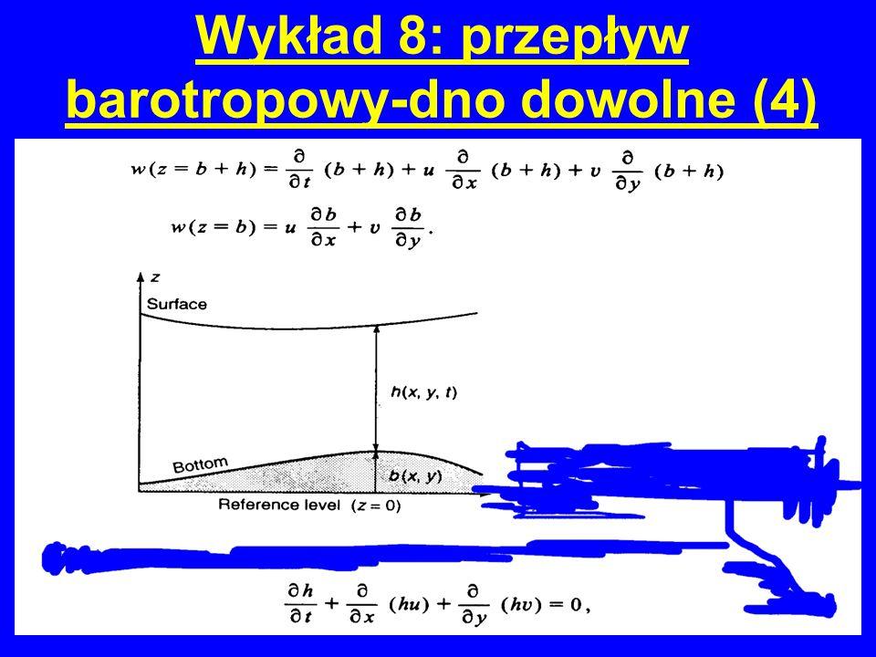 Wykład 8: przepływ barotropowy-dno płaskie (5)