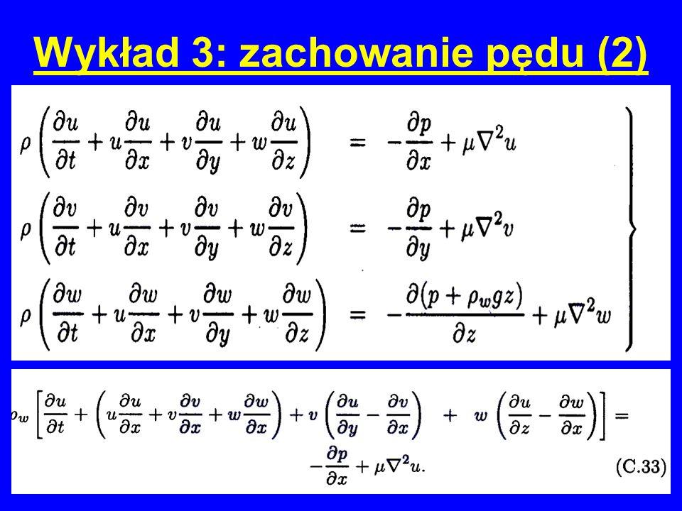 Wykład 3: zachowanie pędu (2) W